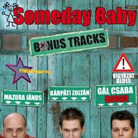 Someday Baby - Bonus Tracks